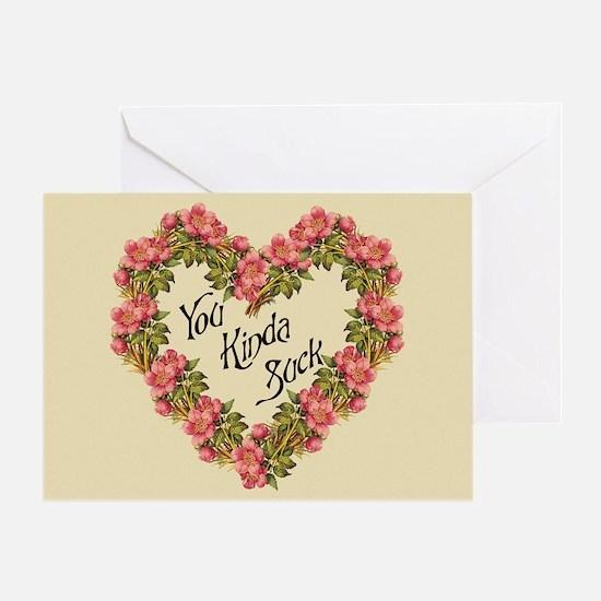 You Kinda Suck Greeting Card
