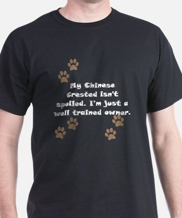 Well Trained Chinese Crested Owner T-Shirt