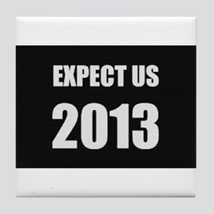 Expect us Tile Coaster