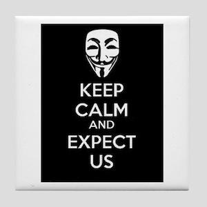 Keep Calm and Expect Us Tile Coaster