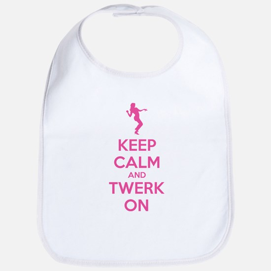 Keep calm and twerk on Bib