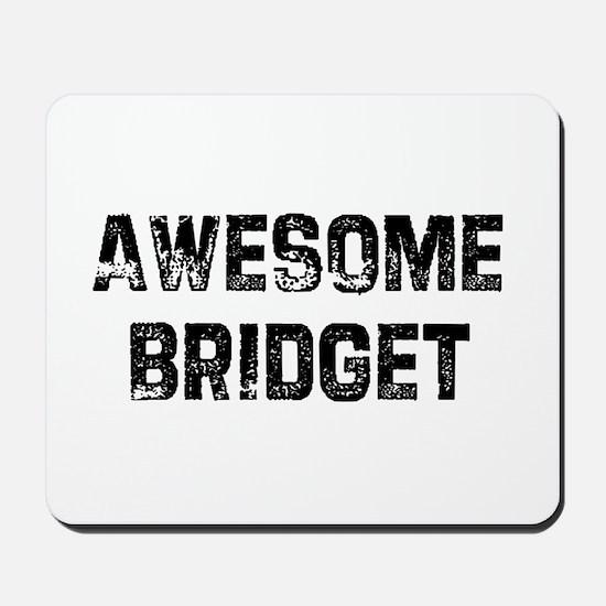 Awesome Bridget Mousepad