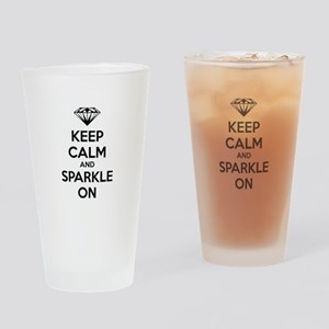 Keep calm and sparkle on Drinking Glass