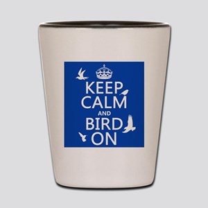 Keep Calm and Bird On Shot Glass