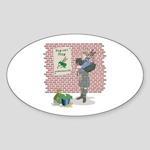 Pay or I play Piobaireachd Oval Sticker