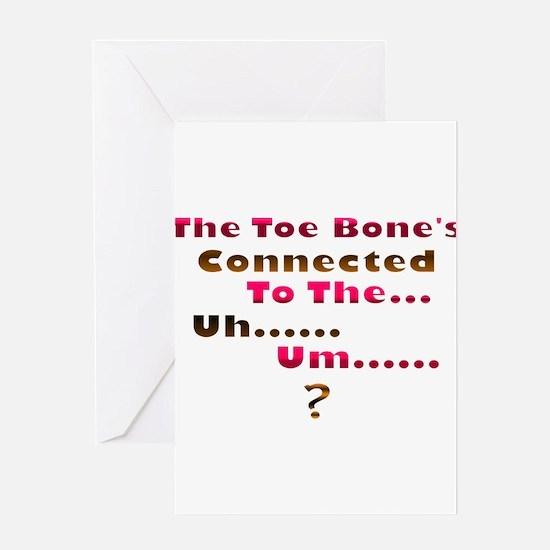 Toe Bone Greeting Cards