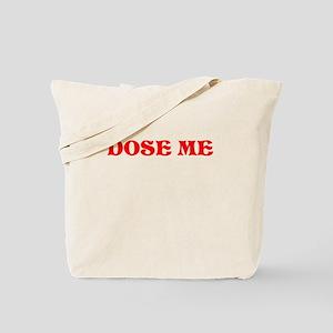 DOSE ME -RED Tote Bag