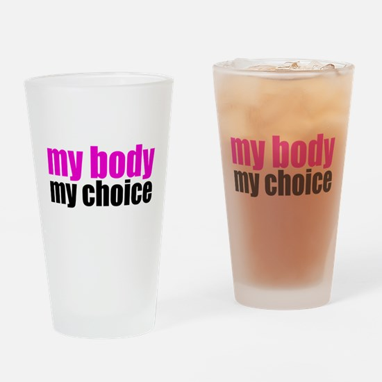 Pro Choice Pink Drinking Glass