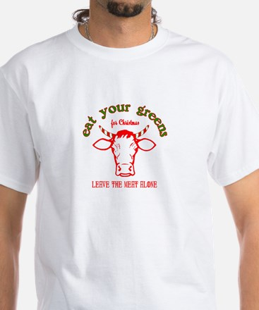 Eat your Greens for Christmas White T-Shirt