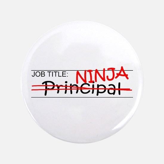 """Job Ninja Principal 3.5"""" Button"""