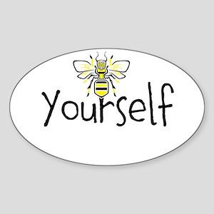 Bee Yourself Sticker