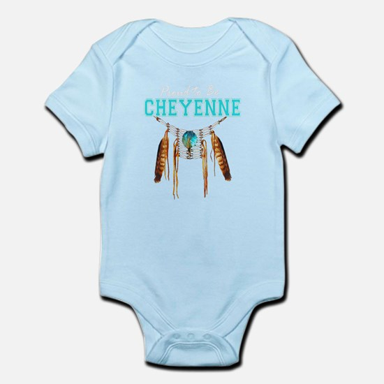 Proud to be Cheyenne Infant Bodysuit