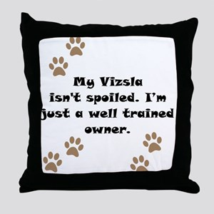 Well Trained Vizsla Owner Throw Pillow