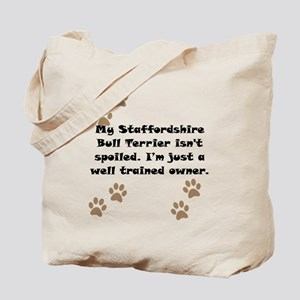 Well Trained Staffordshire Bull Terrier Owner Tote