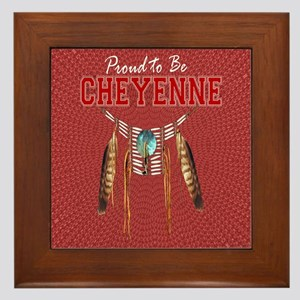 Proud to be Cheyenne Framed Tile