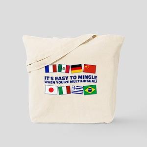 Its Easy to Mingle Tote Bag