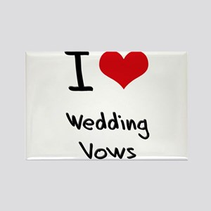 I love Wedding Vows Rectangle Magnet