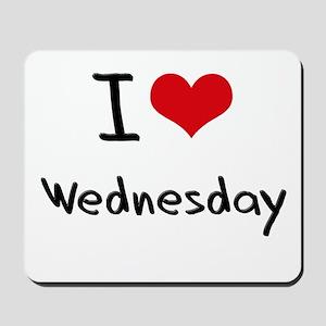 I love Wednesday Mousepad