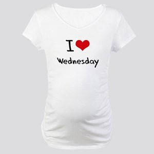 I love Wednesday Maternity T-Shirt