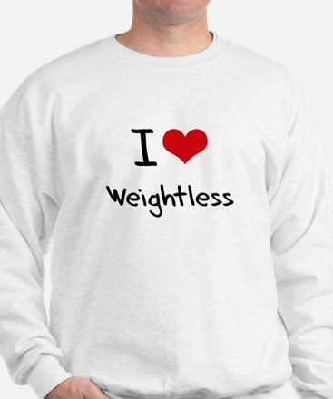 I love Weightless Jumper