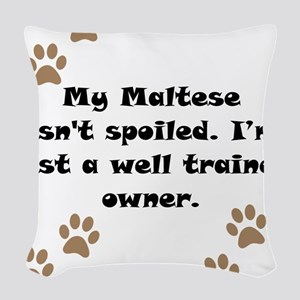 Well Trained Maltese Owner Woven Throw Pillow