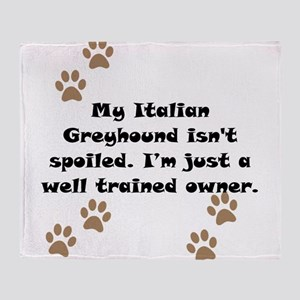 Well Trained Italian Greyhound Owner Throw Blanket