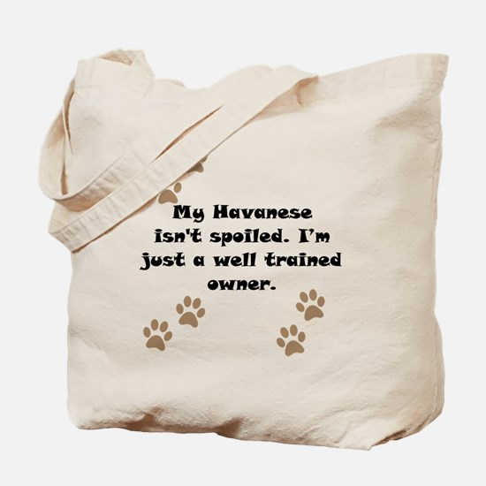 Well Trained Havanese Owner Tote Bag