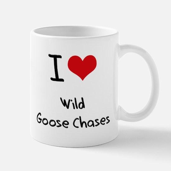 I love Wild Goose Chases Mug
