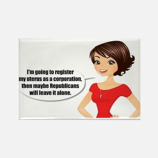 My corporate uterus! Rectangle Magnet
