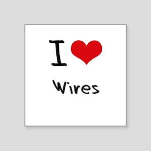 I love Wires Sticker