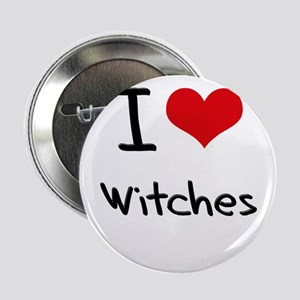 """I love Witches 2.25"""" Button"""