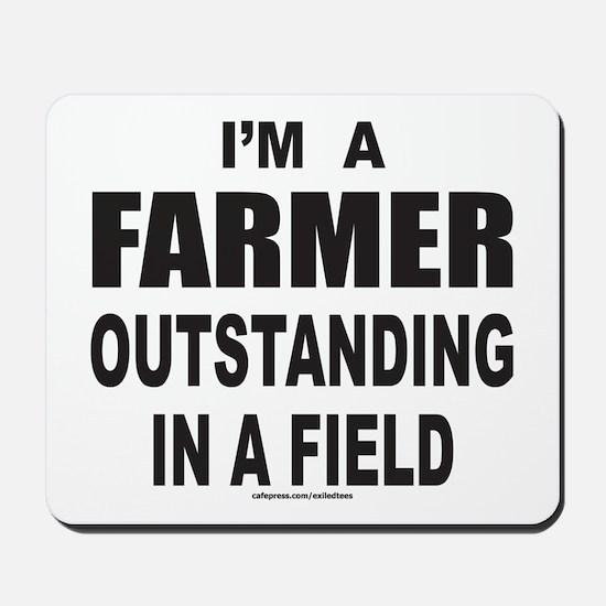 I'M A FARMER Mousepad
