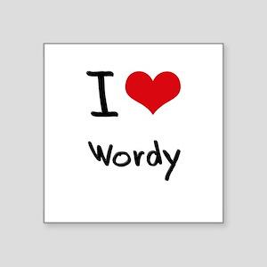 I love Wordy Sticker