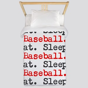 Eat.sleep.baseball. Twin Duvet