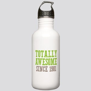 Totally Awesome Since 1981 Stainless Water Bottle