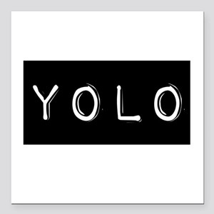 """YOLO (You Only Live Once) Square Car Magnet 3"""" x 3"""