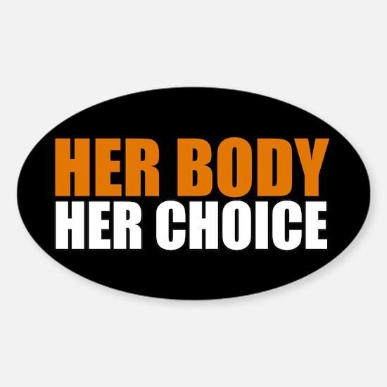 Her Body Her Choice Sticker (Oval)