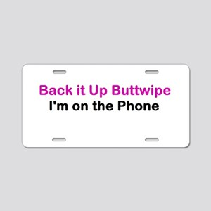 Back it Up Buttwipe Aluminum License Plate