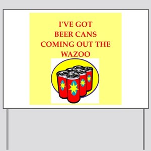 beer can Yard Sign