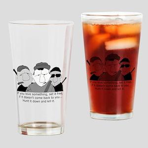 Hunt it down Drinking Glass