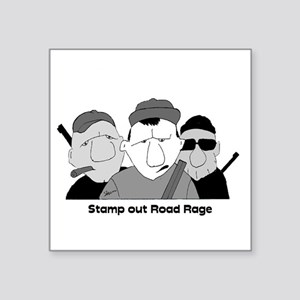 Stamp out Road Rage Sticker
