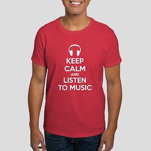 Keep Calm And Listen To Music Dark T-Shirt