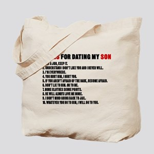 Rules For Dating My Son Tote Bag