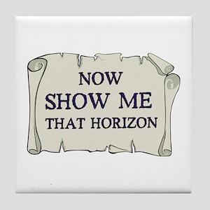Show me that horizon Tile Coaster