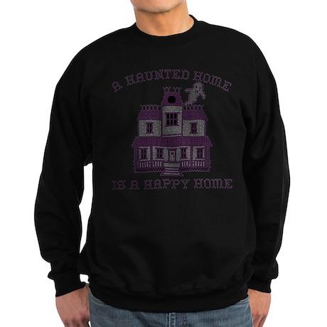 Haunted Home Happy Home Sweatshirt (dark)