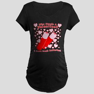 No Valentine Fresh Batteries Maternity Dark T-Shir