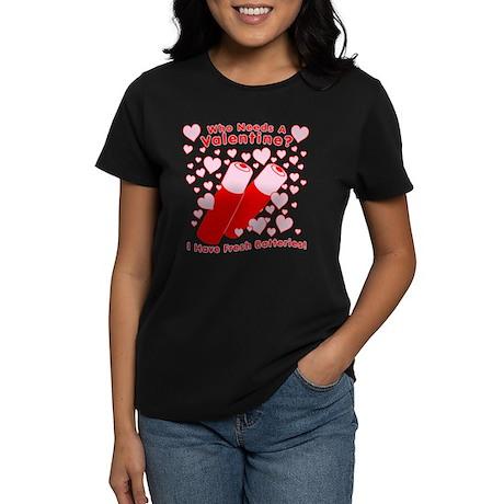 No Valentine Fresh Batteries Women's Dark T-Shirt