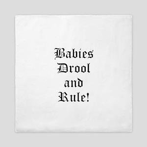 babies drool and rule Queen Duvet