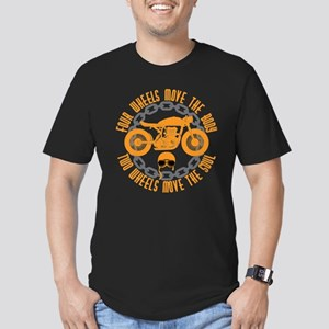 Four wheels move the body two wheels move T-Shirt