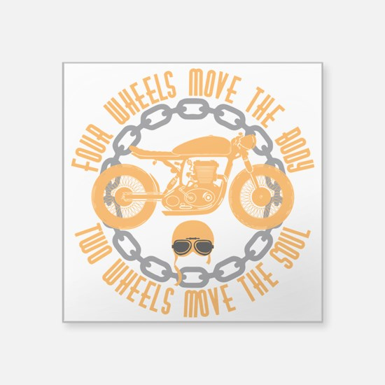 Four wheels move the body two wheels move Sticker